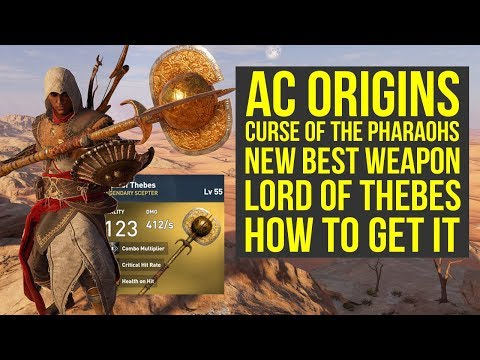 Assassin's Creed Origins Best Weapons NEW LORD OF THEBES (AC Origins Curse of the Pharaohs)