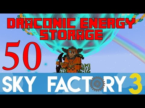 Ep 50 / Tier 6 Energy Core Draconic Evolution / Sky Factory 3.0 / FTB / Minecraft / Tutorial