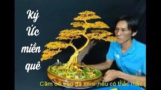 Bonsai Trực Ký ức miền quê bonsai handmade sadec ll mốc 1000 subscribe ll
