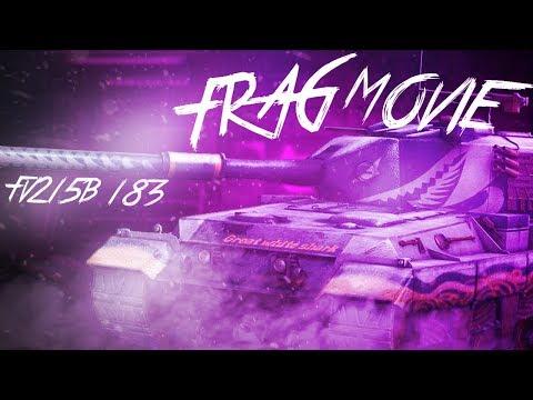FRAG MOVIE   FV215b 183   Wot Blitz