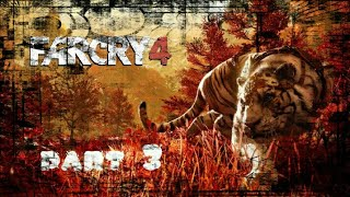 FAR CRY 4 part 3 #3