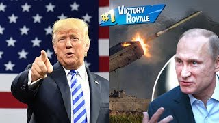Trumps retrait du traité INF - Fortnite Battle Royale dans Real Life Geopolitical Edition