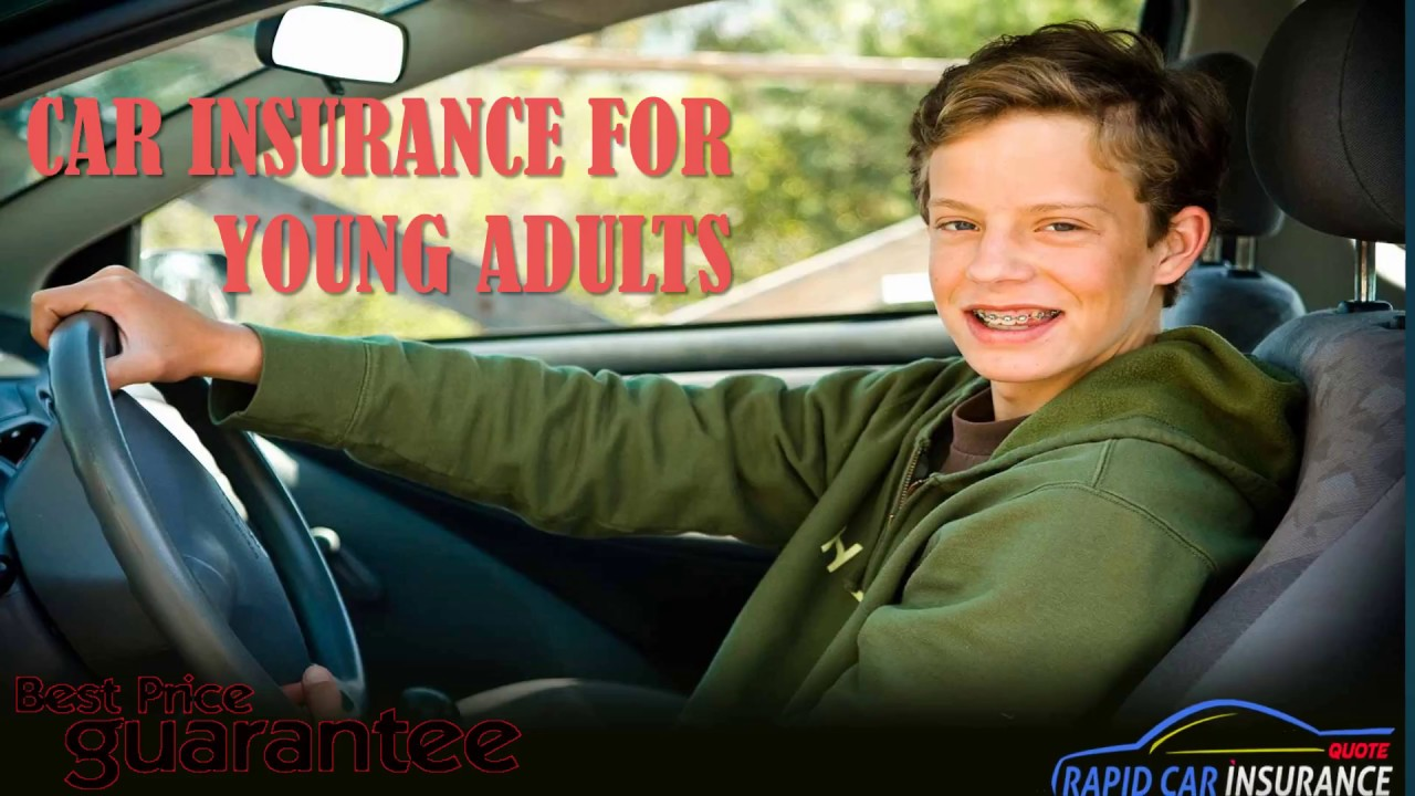 Get Best Car Insurance For Young Adults - affordable auto ...