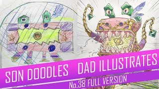 DRAWING with my kids - TREASORROR [FULL VERSION] No.38