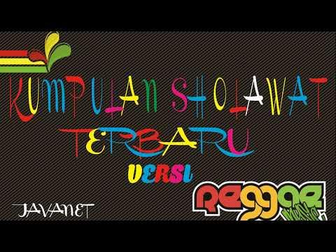 Parade Sholawat Terbaru Versi Reggae - Asyik Di Dengar Waktu Kerja Dan Nyantai