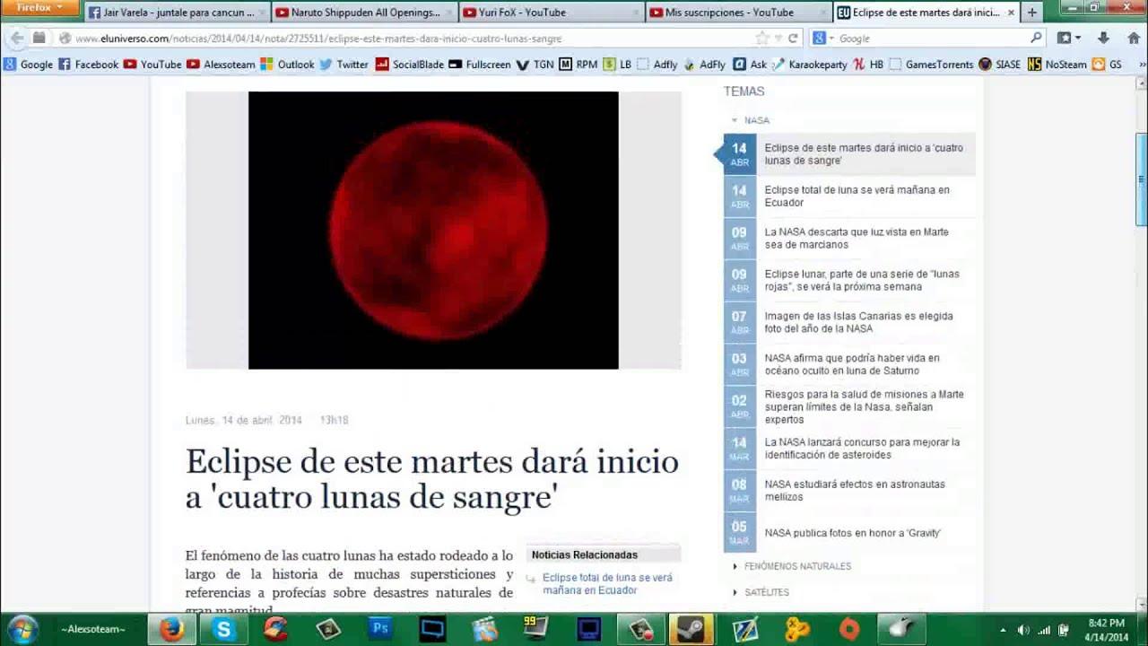 Noticia Eclipse Lunar 2014! Eclipse2014 Luna1 - YouTube