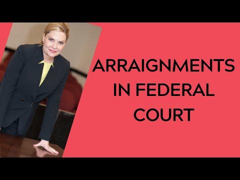 Arraignment In Federal Court [tutorial]