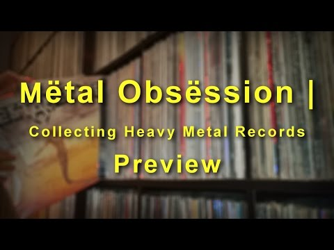 Mëtal Obsëssion | Collecting Heavy Metal Records Preview