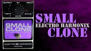 Electro Harmonix Small Clone Chorus Pedal Demo
