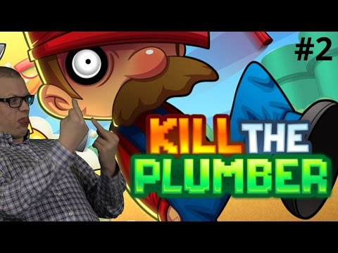 BLIR SÅ FÖRBANNAD | Kill the Plumber | #2
