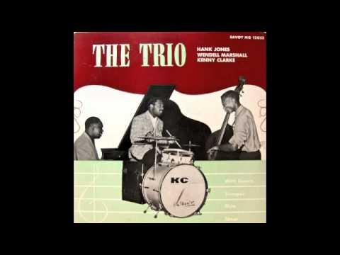 The Trio. Kenny Clarke, Hank Jones, Wendell Marshall.