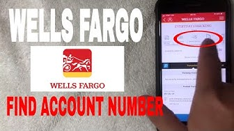 ✅  How To Find Wells Fargo Account Number In App 🔴