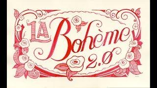La Boheme 2.0