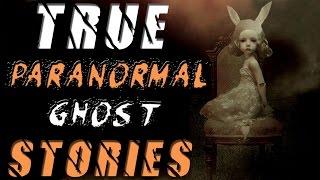 7 Frighteningly TRUE Paranormal Ghost HORROR Stories from REDDIT (Vol. 1)