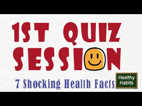 1ST QUIZ SESSION [Test Your Knowledge Of Health Facts With These Questions]