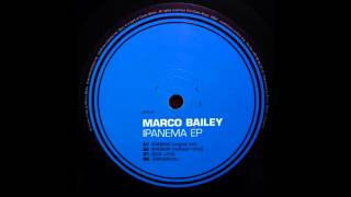 Marco Bailey - Ipanema (Original Mix)