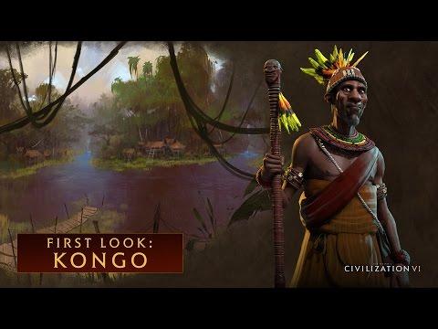 CIVILIZATION VI - First Look: Kongo