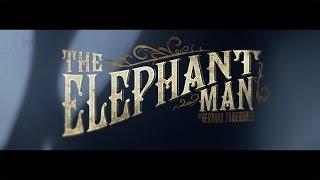 Studio Tenn Presents The Elephant Man Official Trailer
