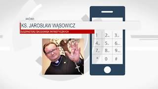KS. JAREK WĄSOWICZ - WIELKA BUDOWA POMNIKA STULECIA NIEPODLEGŁOŚCI POLSKI