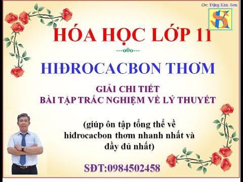 Giải chi tiết bài tập trắc nghiệm hiđrocacbon thơm: VIDEO 01