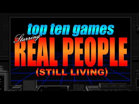 Top Ten Video Games Starring Real People (Still Living)