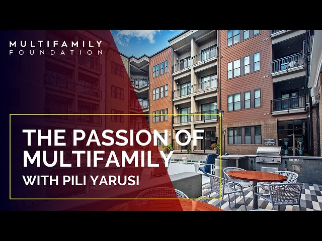 The PASSION of Multifamily