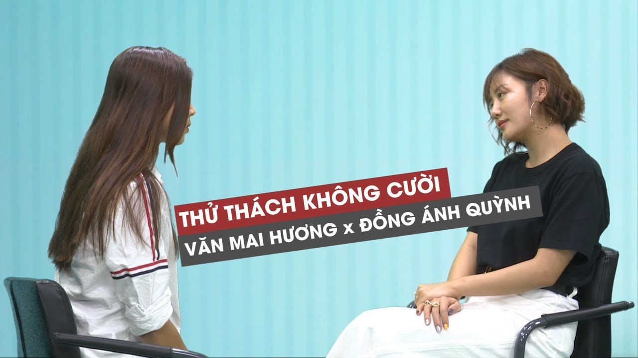 Văn Mai Hương thua đau Đồng Ánh Quỳnh trong thử thách nhìn nhau không cười chỉ vì điều này