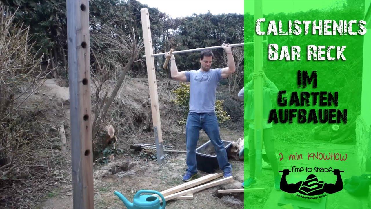 25 Calisthenics Bar Reck Im Garten Aufbauen YouTube