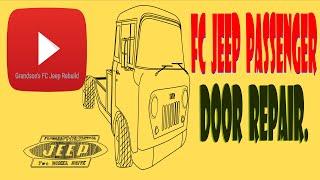 FC Jeep Passenger  Door Repair