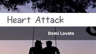 Heart Attack - Demi Lovato | Lyrics : Eng/Ina | Terjemahan Indonesia