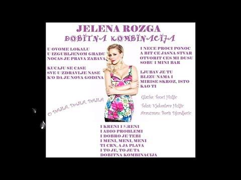 JELENA ROZGA - DOBITNA KOMBINACIJA (AUDIO 2012)
