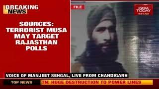 Terrorists Zakir Musa May Target Rajasthan Assembly Polls