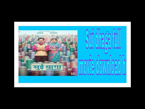 sui-dhaga-full-movie-download-hd