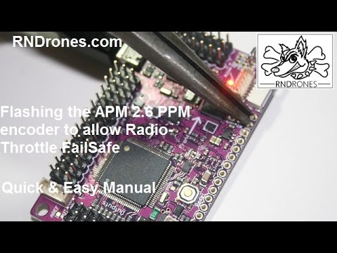 Flashing the APM 2 6 PPM encoder to allow Radio-Throttle FailSafe  (Atmega32U2)