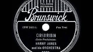 1939 HITS ARCHIVE: Ciribiribin - Harry James (his original instrumental version)
