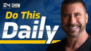 This is the GREATEST THING You Can Do Every Morning! | Ed Mylett