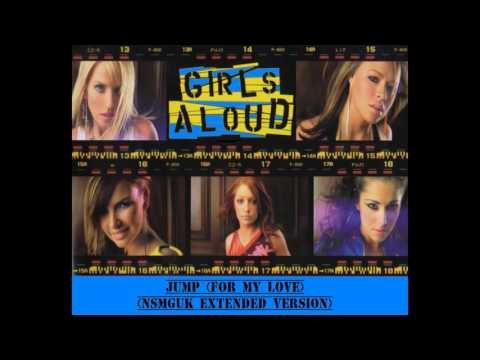 Girls Aloud ''Jump (For My Love)'' (NSMGUK Extended Version)