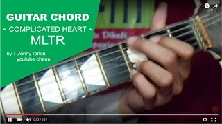 GUITAR CHORD - COMPLICATED HEART - MLTR