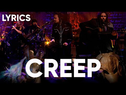 Korn - Creep (Lyrics)