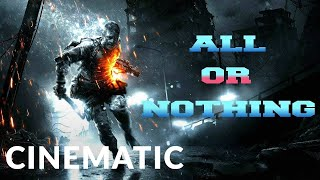 Epic Cinematic |  All or Nothing - Gaming Tribute (Epic Action) - Epic Music VN