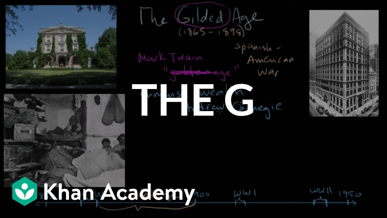 The Gilded Age Part 1 The Gilded Age 1865 1898 Us History