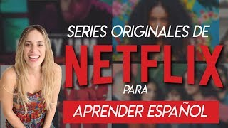 BEST SPANISH series on NETFLIX: Practice Spanish watching series