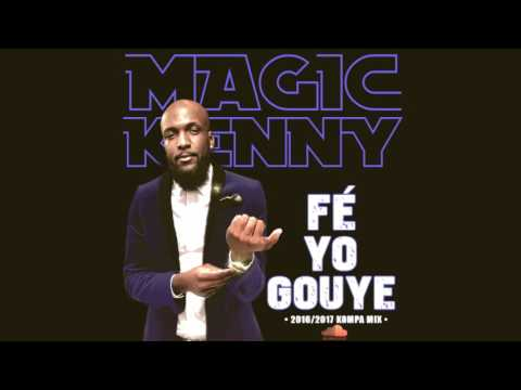 FE YO GOUYE ( kompa Mix 2017 )
