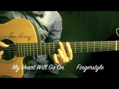 MY Heart Will Go On Titanic theme remastered fingerstyle guitar