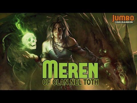 Meren of Clan Nel Toth Commander Deck Tech