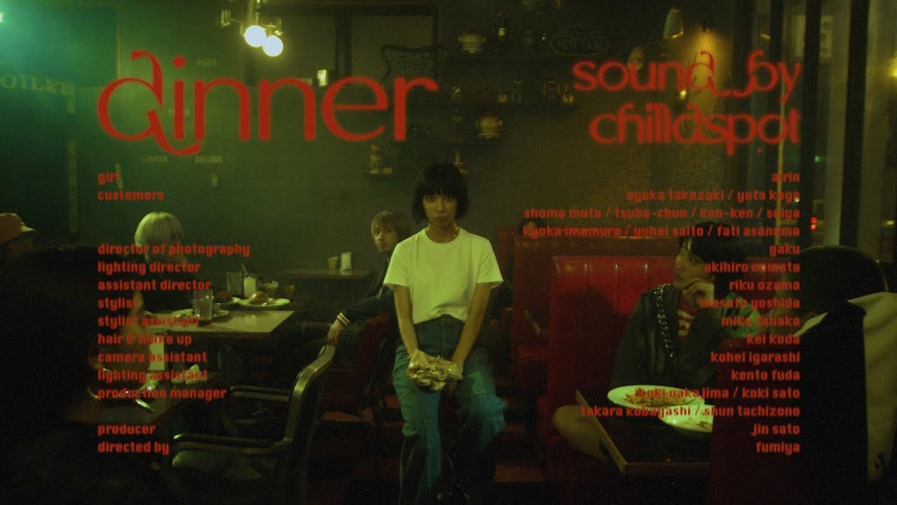 Download chilldspot - dinner(Official Music Video)