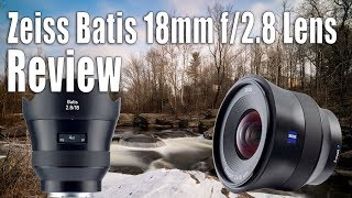 Zeiss Batis 18mm f/2.8 Lens Review - Real World
