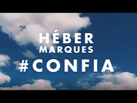 Héber Marques - Confia mp3 baixar