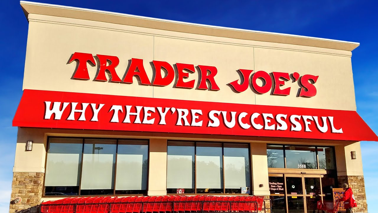 Trader Joe's - Why They're Successful
