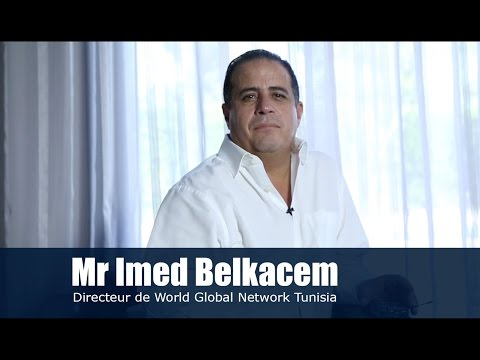 Interview du PDG de World Global Network Tunisia Mr Imed Belkacem